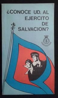¿conoce Ud. Al Ejercito De Salvacion?