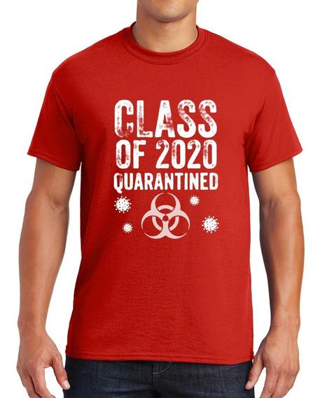 Playera Graduacion 2020, ¨class 2020 Cuarantined¨ Coronaviru