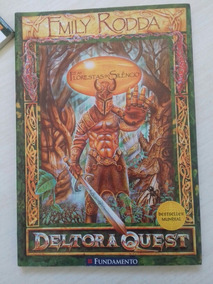 Deltora Quest - As Florestas Do Silencio - Emily Rodda