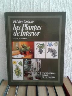 El Libro Guia De Las Plantas De Interior, George Seddon