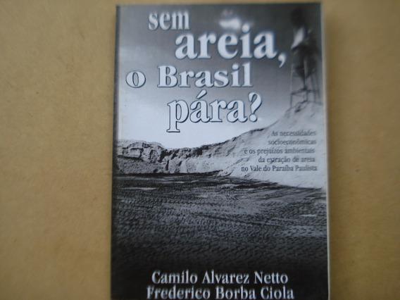 Sem Areia O Brasil Para ? Vale Do Paraiba