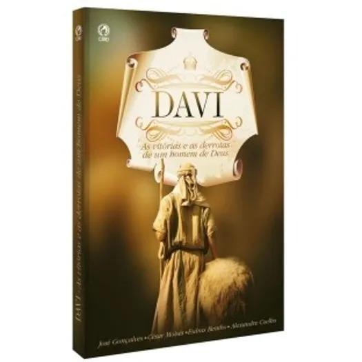 Livro Davi - As Vitórias E As Derrotas De Um Homem De Deus