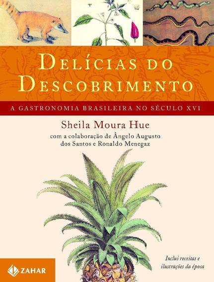 Delícias Do Descobrimento - A Gastronomia Brasileira