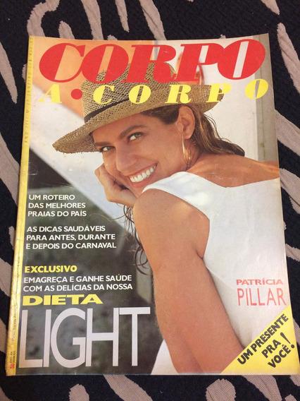 Revista Corpo A Corpo 01/91 Patricia Pillar Estrela Regime