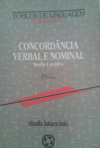 Tópicos De Linguagem Concordância Verbal E Nominal.