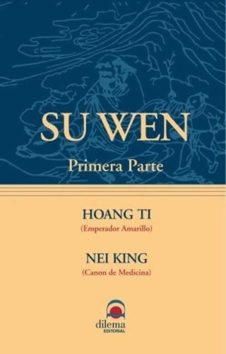 Pack Oferta 3 Libros - Su Wen 1 Y 2 + Ling Shu De Hoang Ti
