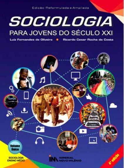 Sociologia Para Jovens Do Seculo Xxi - Volume Unico