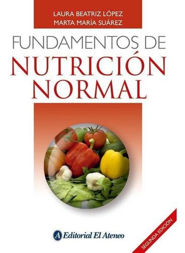 Fundamentos De Nutricion Normal Beatriz Lopez Laura