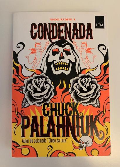 Livro Condenada Volume 1 (2014) Chuck Palahniuk - Ed. Leya