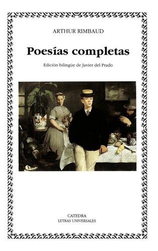Poesías Completas - Rimbaud - Cátedra