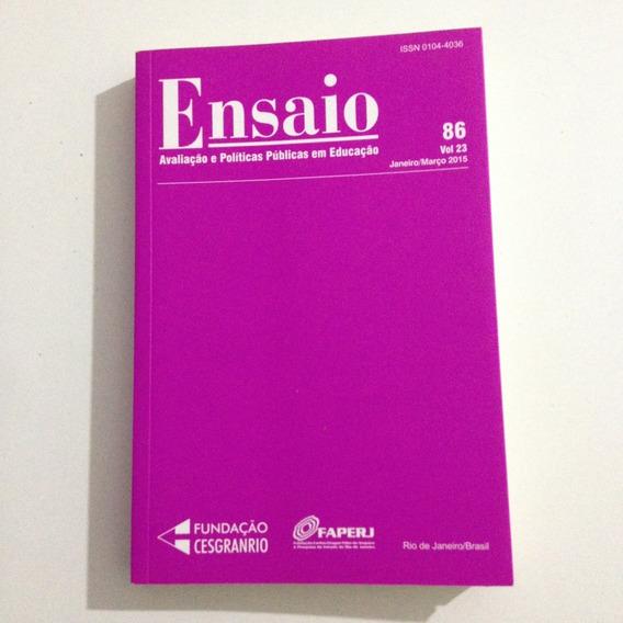 Livro Ensaio Avaliação E Políticas Públicas Em Educação 86 .