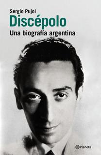 Discépolo De Sergio Pujol - Planeta
