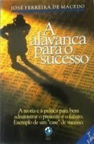 Livro A Alavanca Para O Sucesso José Ferreira De Macedo