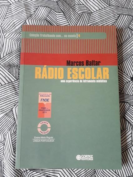 Rádio Escolar - Marcos Baltar