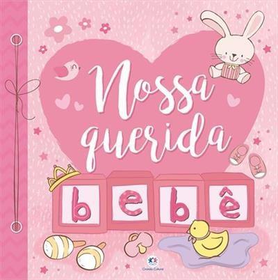 Nossa Querida Bebe - Rosa - Album De Recordações