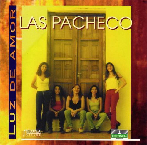 Las Pacheco - Luz De Amor - Cd