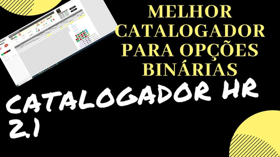 Catalogador Hr 2.1 - Robo Iq Option