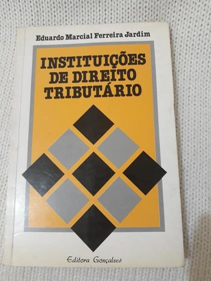 Instiuicao De Direito Tributario, Eduardo Marciel Ferreira J