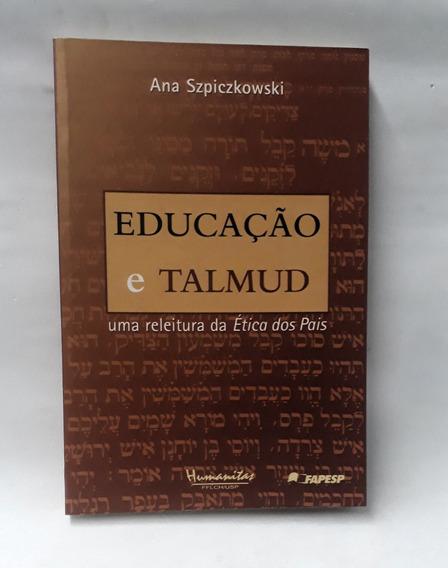 Educação E Talmud-ana Szpiczkowski