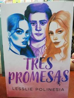 Libro Tres Promesas De Lesslie Polinesia En Oferta