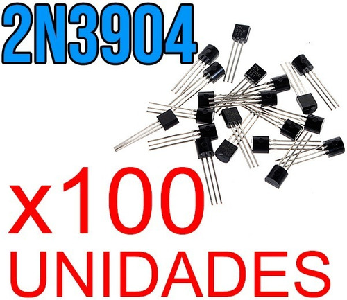 100 Unidades 2n3904 Npn Transistor Bjt 40v 600ma To92 Nuevos