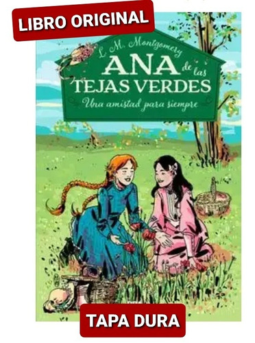 Libro Ana De Las Tejas Verdes #2 Una Amistad Para Siempre
