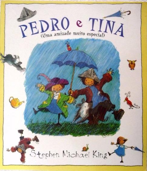 Livro Pedro E Tina ( Uma Amizade Muito Especial )