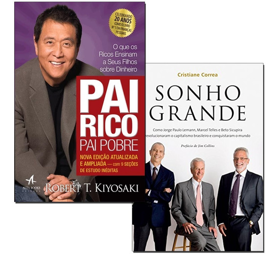 Livros Kit Pai Rico Pai Pobre + Sonho Grande - Frete Gratis
