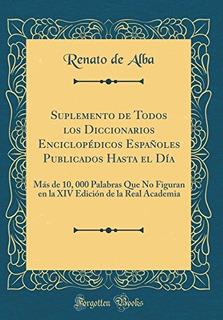 Libro : Suplemento De Todos Los Diccionarios Enciclopédicos