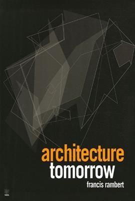 Architecture Tomorrow
