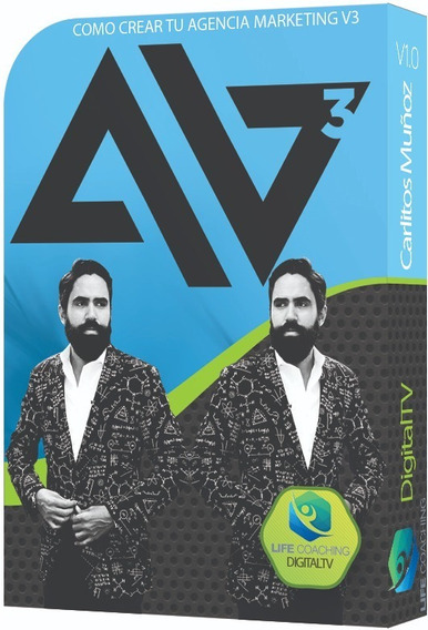 Como Crear Tu Agencia Marketing V3 Carlos Muñoz