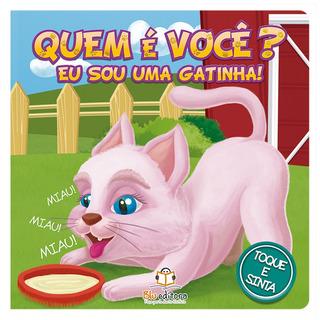 Livro Infantil Blu Editora Quem É Você? Eu Sou Uma Gatinha!