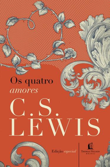 Livro Os Quatro Amores C S Lewis