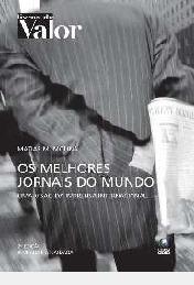 Os Melhores Jornais Do Mundo: Uma Visão Matías M. Molina