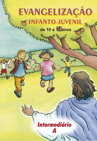 Evangelização Infanto-juvenil / Intermediário A - De 10 A 11