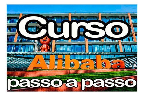 Imagem 1 de 3 de Curso Gratuito Alibaba Passo A Passo Para Importadores