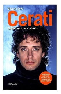 Libro Cerati Conversaciones Intimas Gustavo Bove En Stock