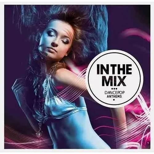 Cd In The Mix Dance Anthem Original