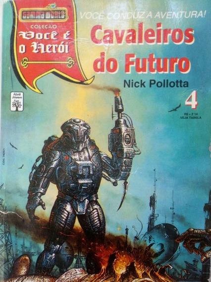 Livro - Cavaleiros Do Futuro 4