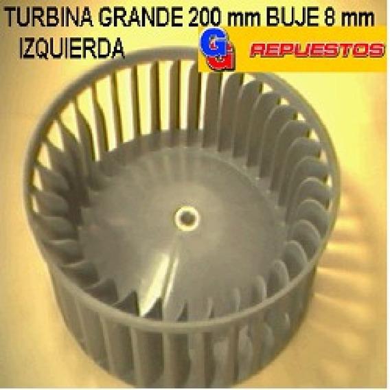 Turbina Purificador 200 Mm Grande Buje 8 Mm Izquierdo Alto 6