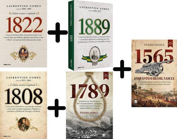 Coleção Laurentino Gomes 1808 1822 1889 + 1789 E 1565. 5 Liv