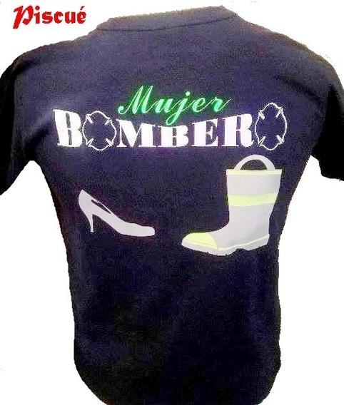 Remera Estampada Para Bomberos!!!! Modelo 30 Mujer