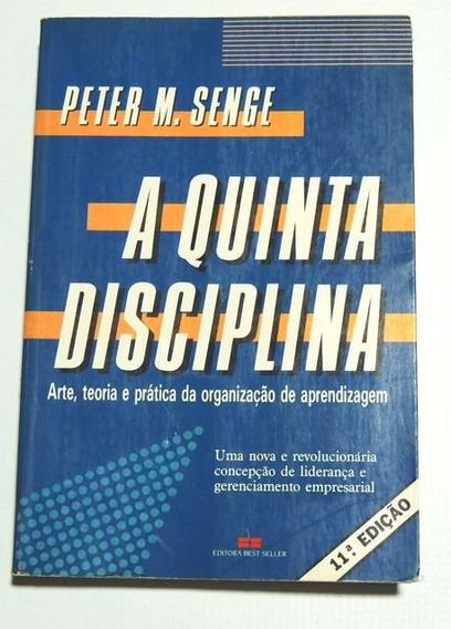 A Quinta Disciplina Peter Senge