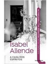 A Casa Dos Espíritos (coleção Folha Mul Isabel Allende / T