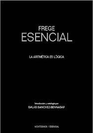 Imagen 1 de 2 de Libro - Frege Esencial La Aritmetica Es Logica - Frege, Gott
