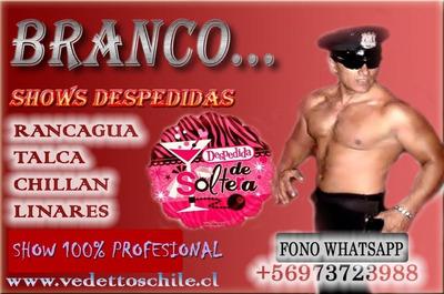 Vedettos Chillan Vedettos Linares Los Angeles Show Branco
