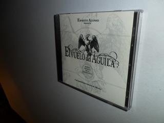 El Vuelo Del Águila Música De La Telenovela Ernesto Alonso