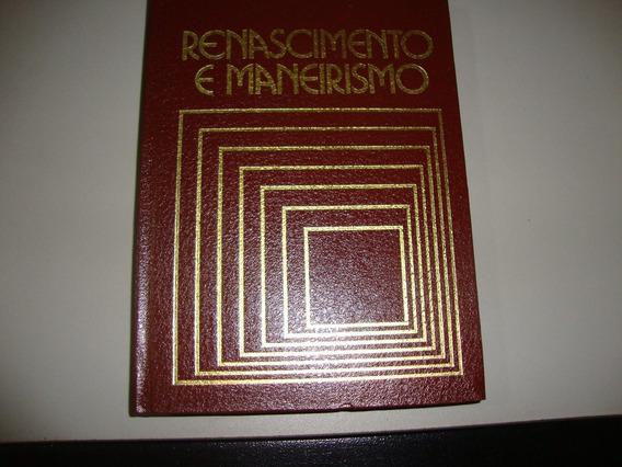 Livro Renascimento E Maneirismo