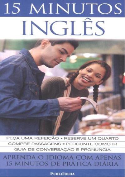 15 Minutos - Ingles - Livro + Audio-cd (2) - 3 ª Ed