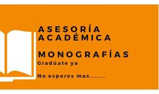 Asesoria Academica De Tesis Monografias Y Proyectos